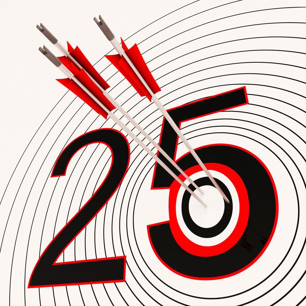 25 Shows 25th Anniversary Or Twenty Fifth Birthday