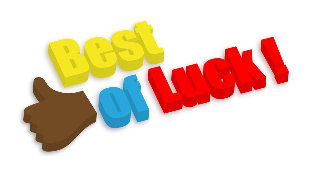 Best Of Luck - Motivation Concept