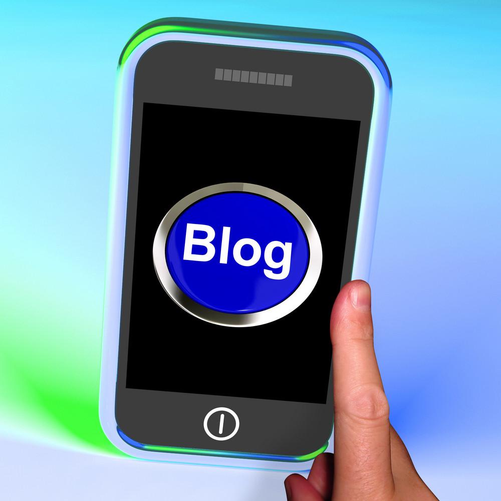 Blog Button On Mobile Shows Blogger Or Blogging Website