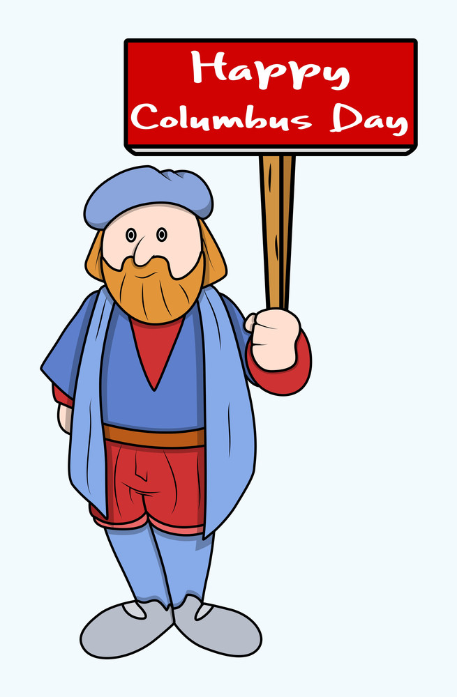 Cartoon Man With Columbus Day Board Vector