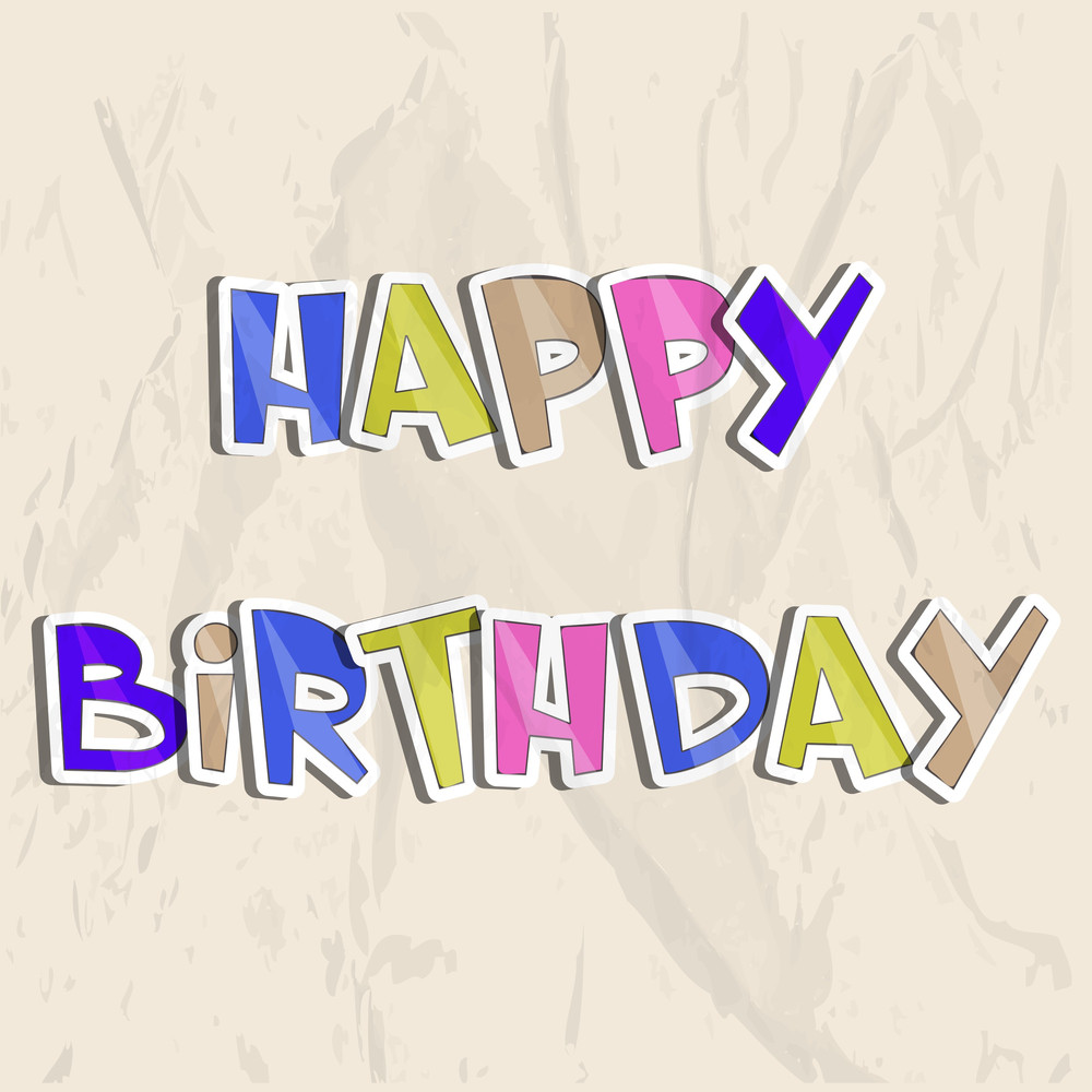 Colorful Happy Birthday Text On Grungy Background