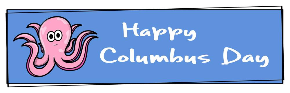 Columbus Day Octopus Banner
