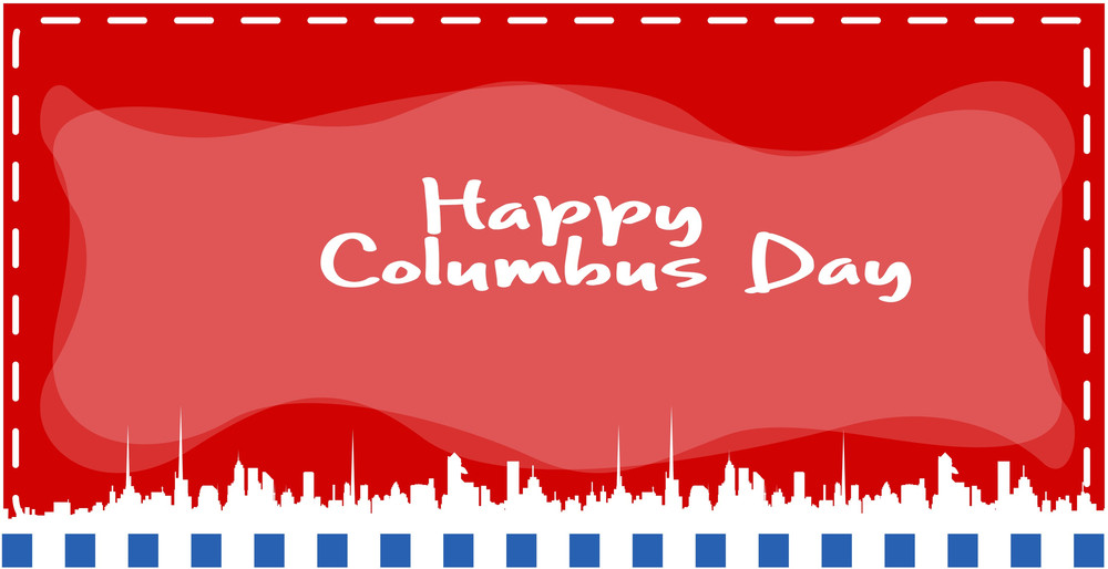 Columbus Day Skylines Banner Vector