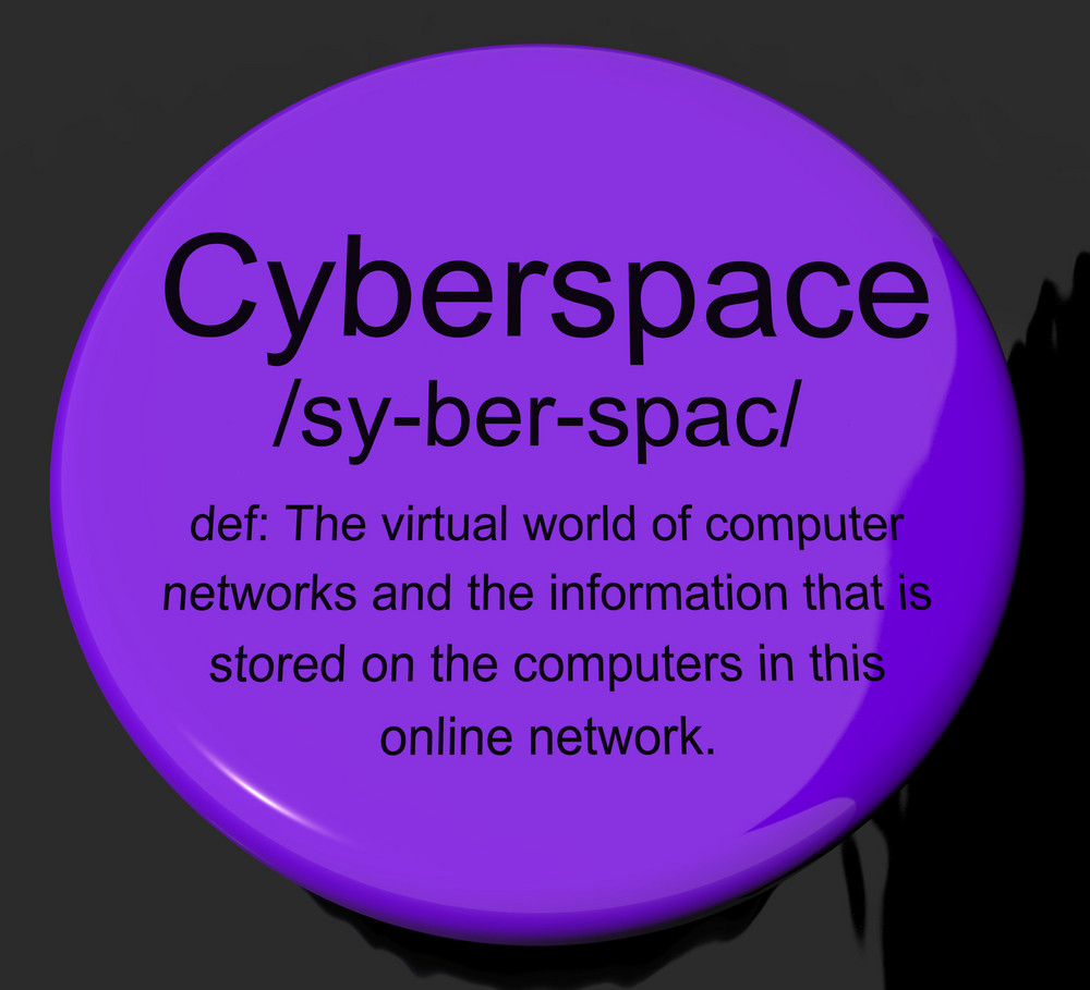 Cyberspace Definition Button Showing Virtual World Of Online Networks