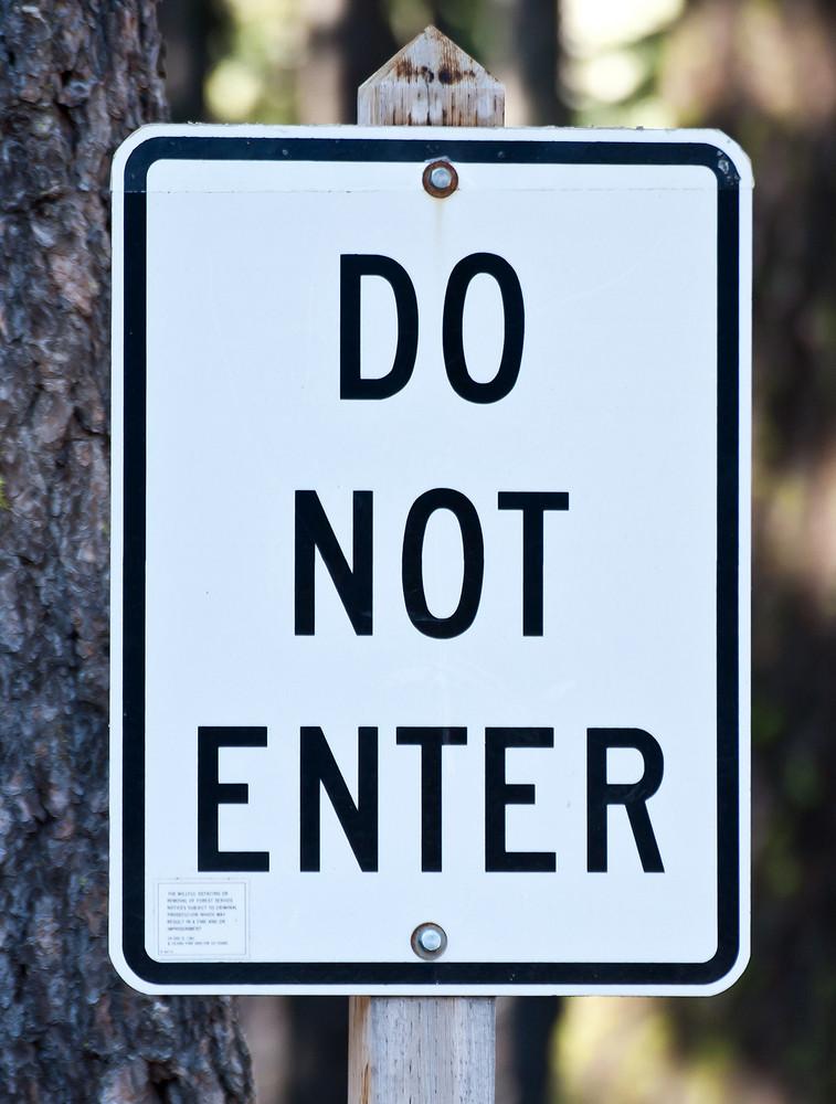 Do Not Enter Signboard