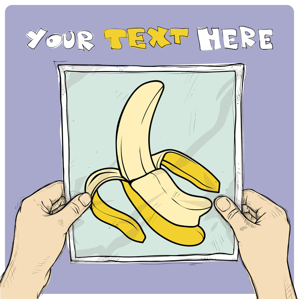 Drawing Of A Sheet Of Paper With Banana Illustration In Hands. Vector.