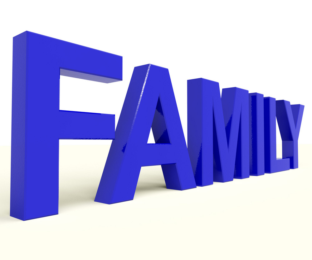 Family Word As Symbol Of Parenthood And Togetherness