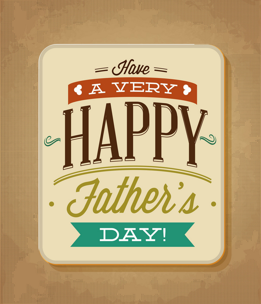 Father's Day Vector Illustration With Vintage Retro Type Font And Card