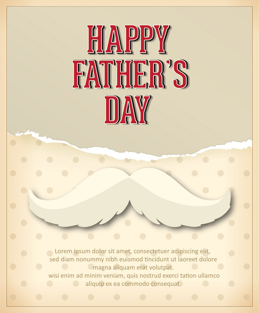 Father's Day Vector Illustration With Vintage Retro Type Font, Moustache,torn Paper