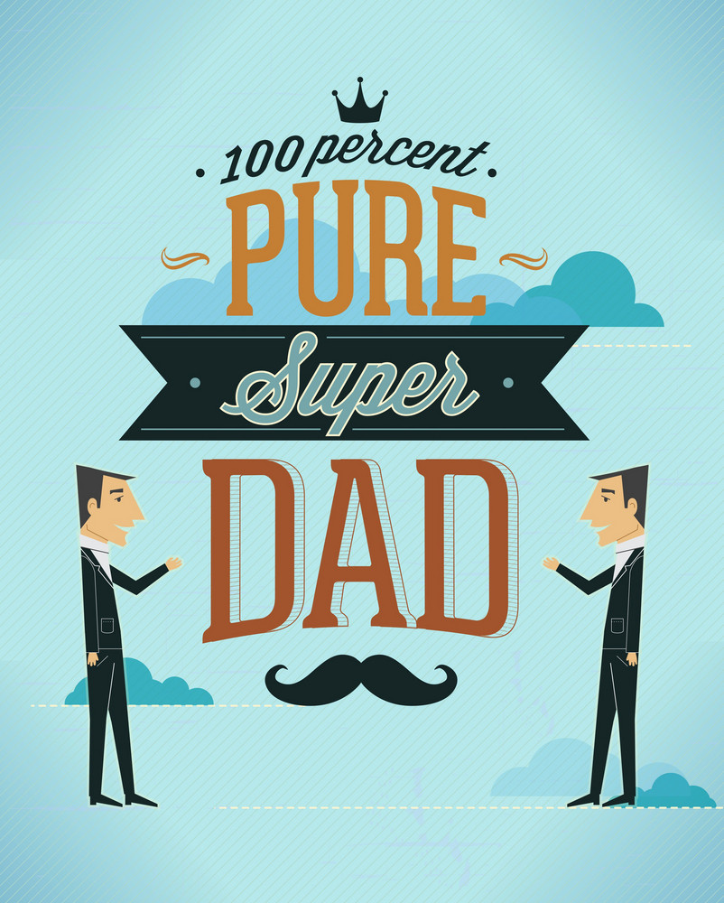 Father's Day Vector Illustration With Vintage Retro Type Font, People, Clouds,moustache