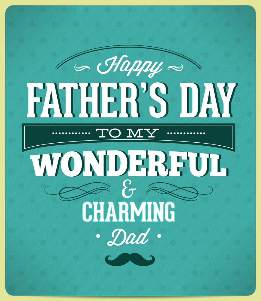 Father's Day Vector Illustration With Vintage Retro Type Font