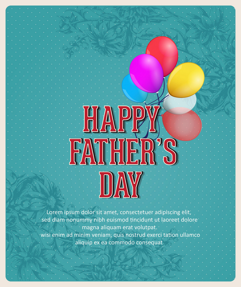 Father's Day Vector Illustration With Vintage Retro Type Font,flowers, Balloons