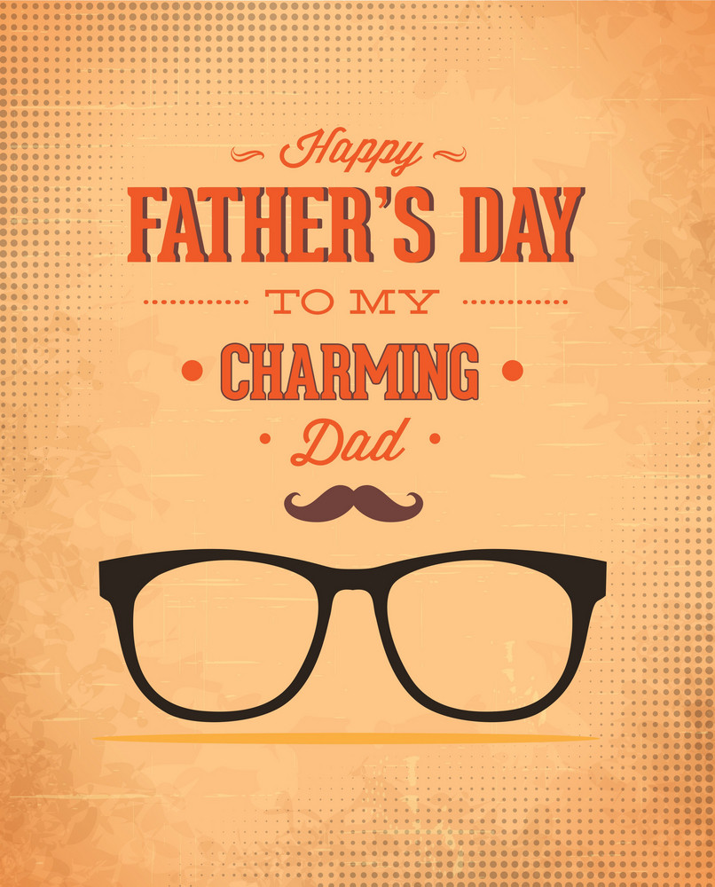 Father's Day Vector Illustration With Vintage Retro Type Font,glasses