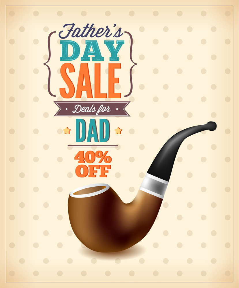 Father's Day Vector Illustration With Vintage Retro Type Font,pipe