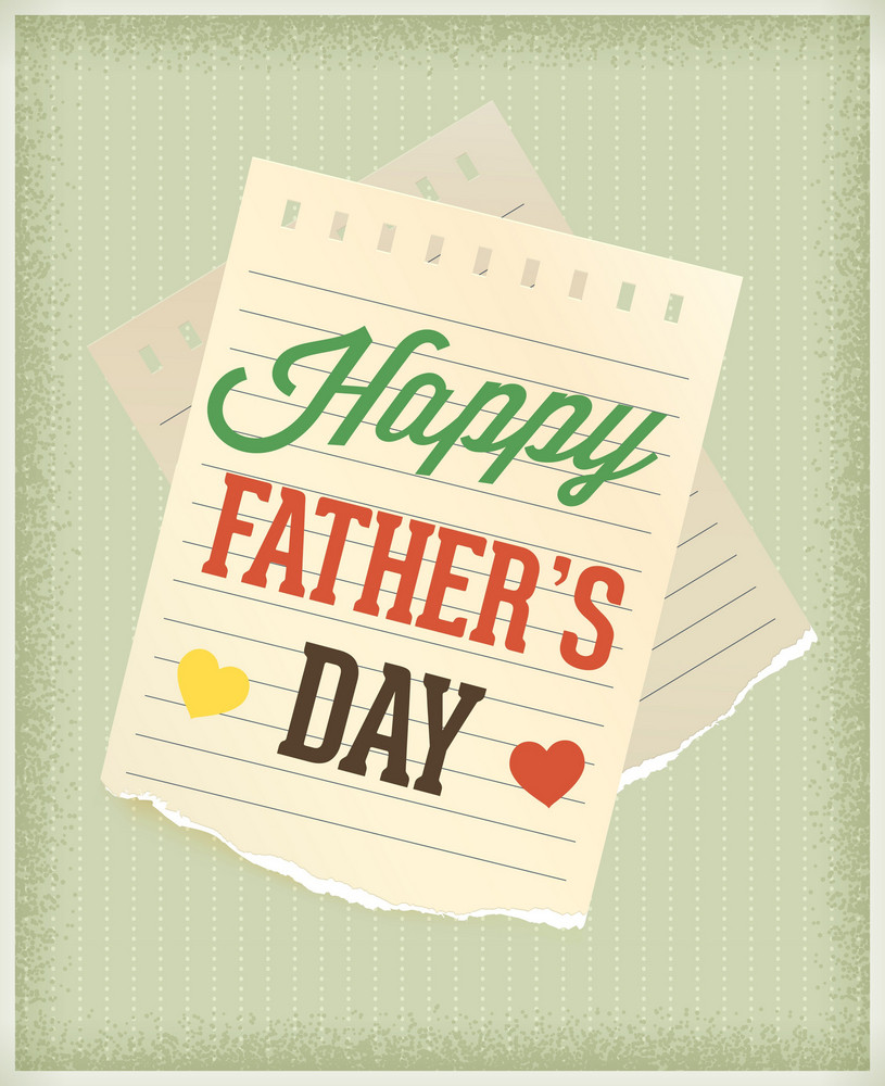 Father's Day Vector Illustration With Vintage Retro Type Font,torn Paper And Heart