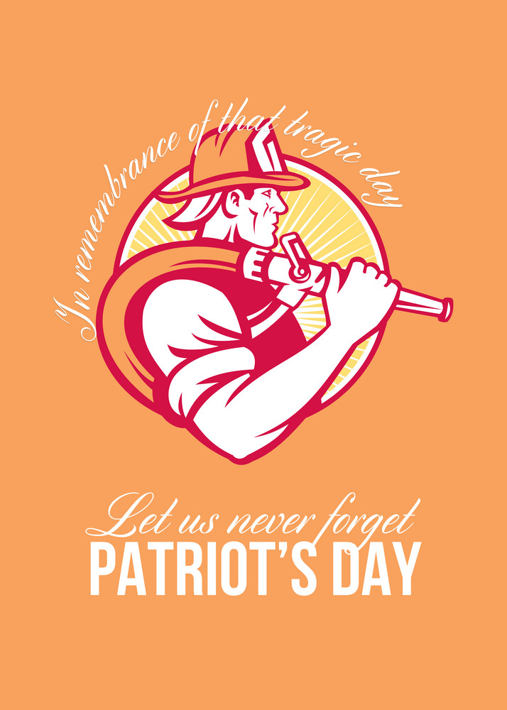 Fireman Let Us Never Forget Patriot Day Poster