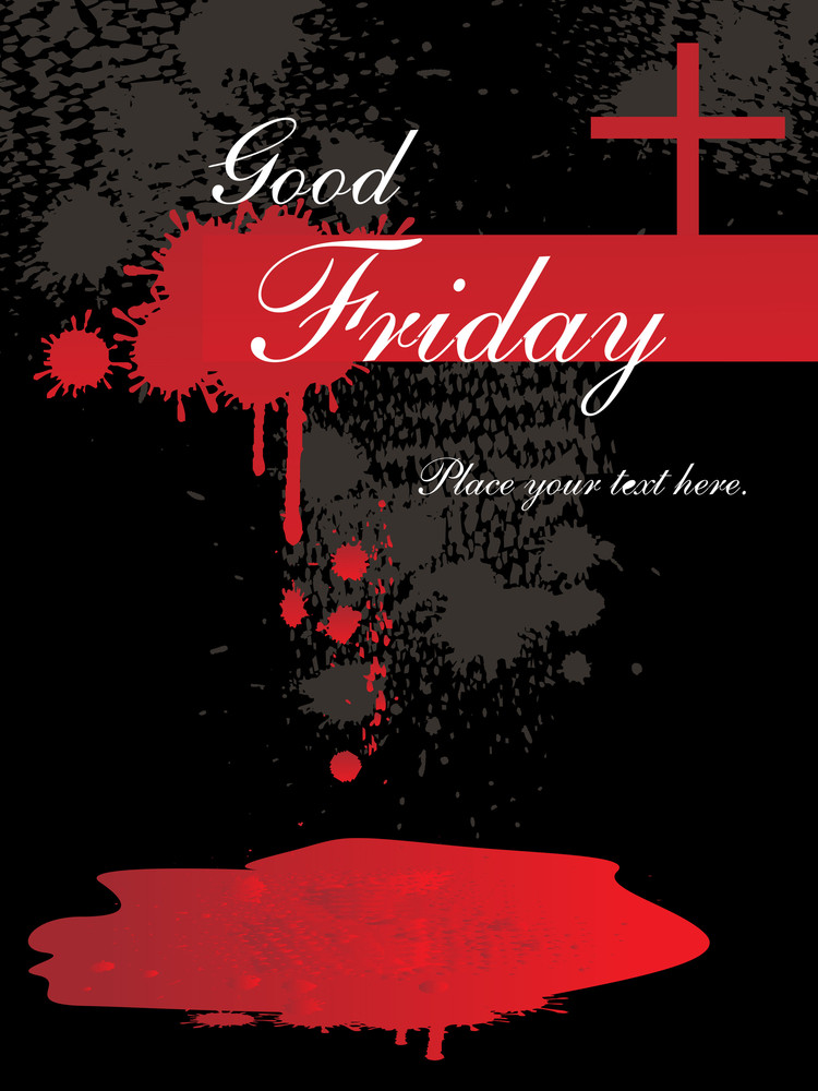 Grungy Backgroun Dillustration For Good Friday