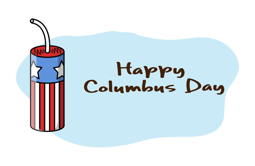 Happy Columbus Day Bomb Banner