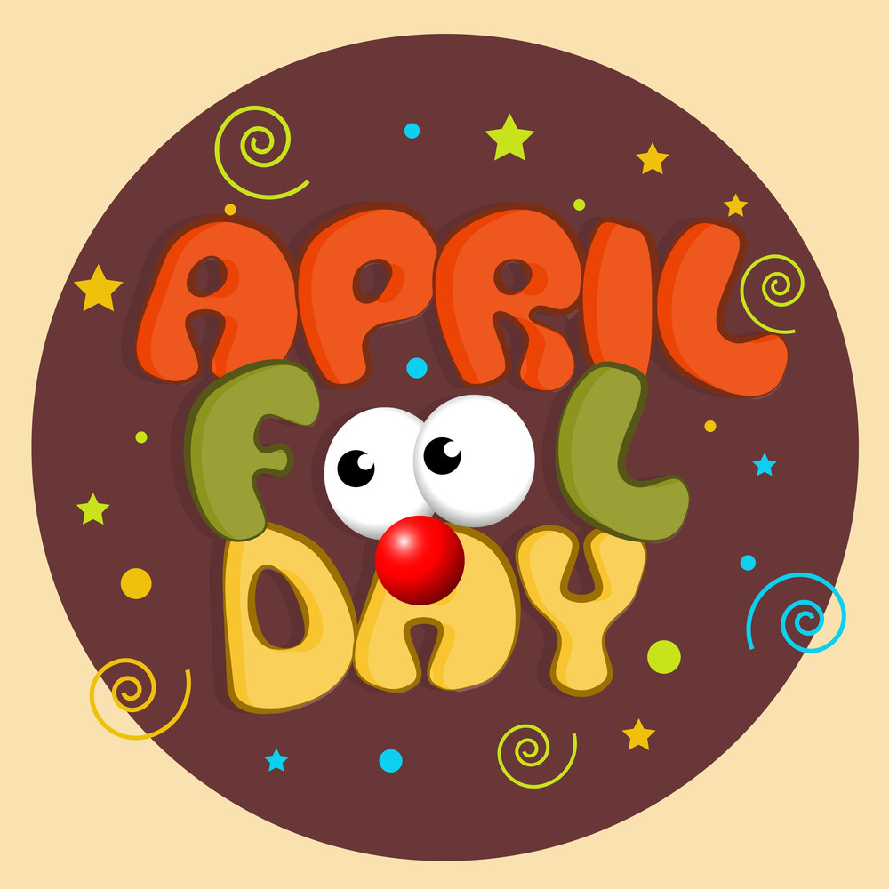 Happy Fool's Day Funky Background With Stylish Text And Funny Eyes And Nose.