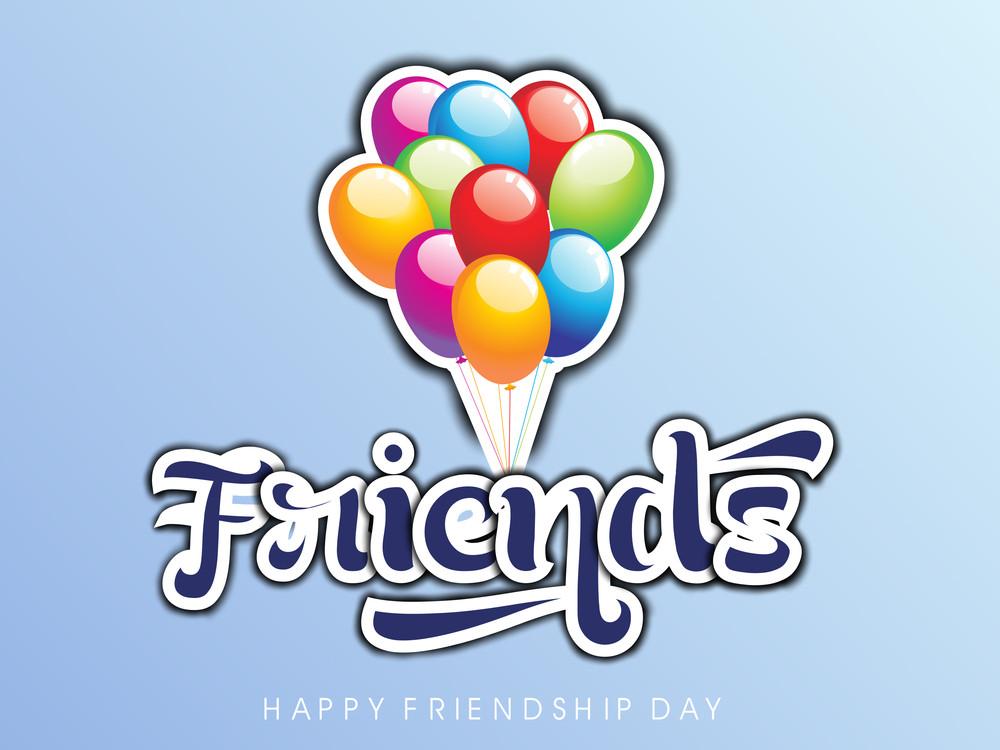Happy Friendship Day Background Stylish Text Friends And Colorful Balloons