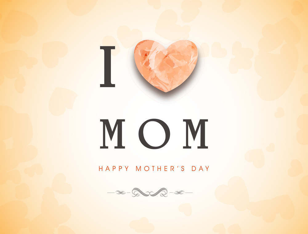 Happy mothers day greeting card or background with text i love mom happy mothers day greeting card or background with text i love mom m4hsunfo