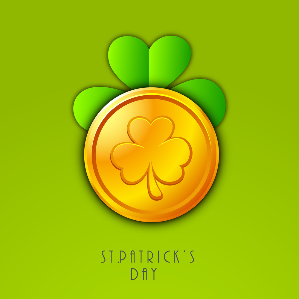 Happy St Patricks Day Concept With Clover Leaf Design On Gold Coin Green Background