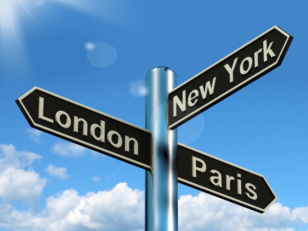 London Paris New York Signpost Showing Travel Tourism And Destinations
