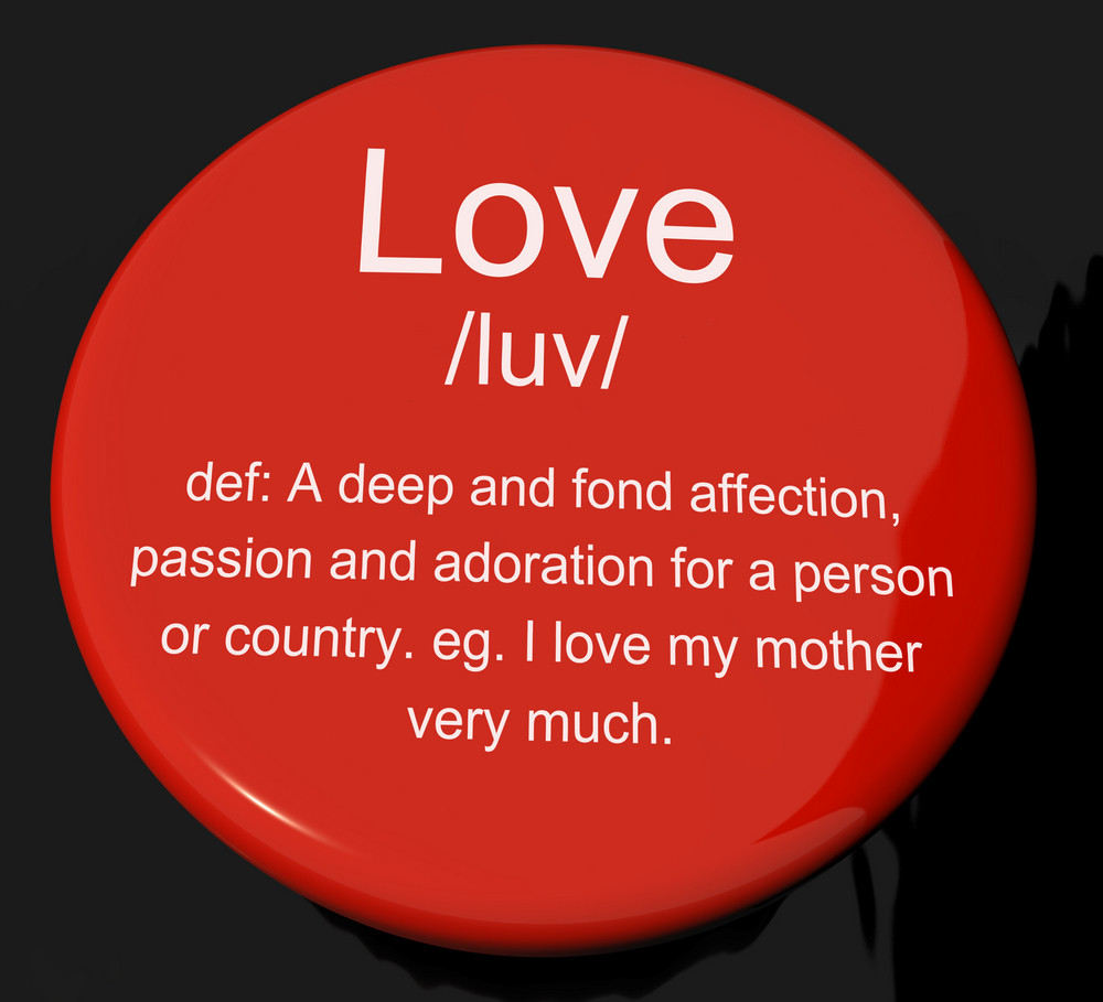 Love Definition Button Showing Loving Valentines And Affection