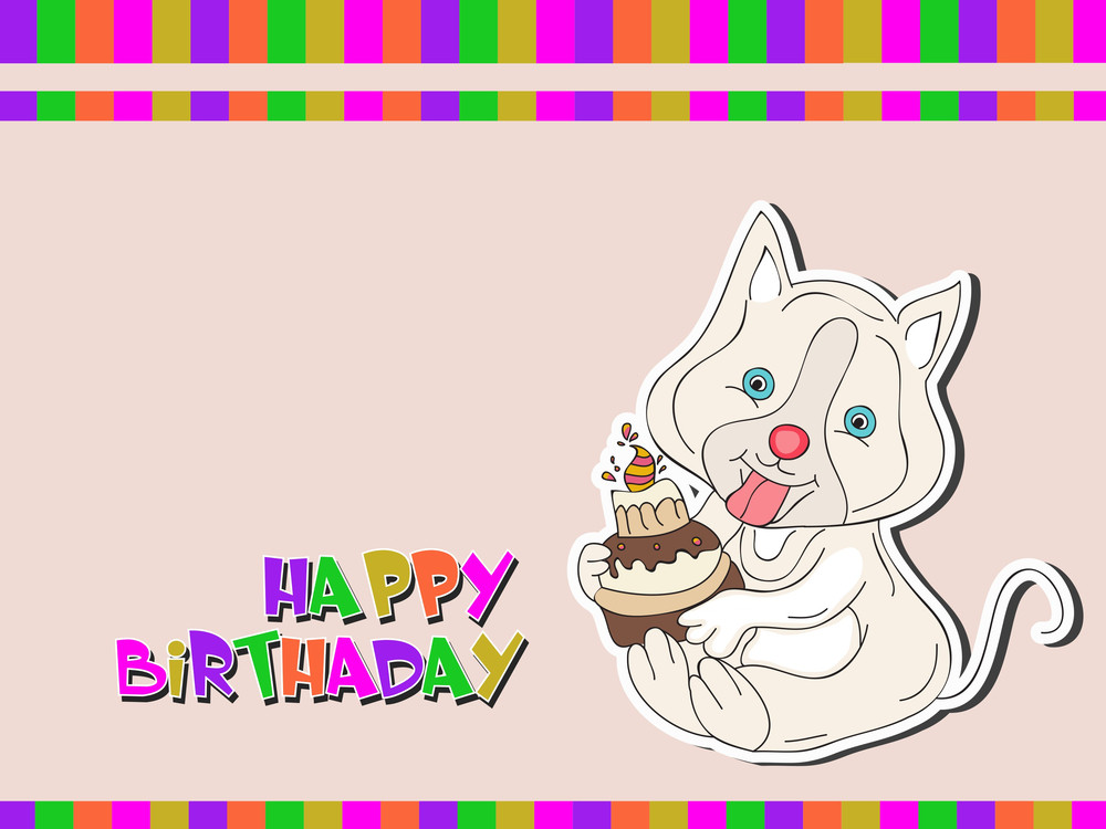 Multicolored Happy Birthday Greeting Card Or Invitation Card With Little Pussy Cat Holding Cake