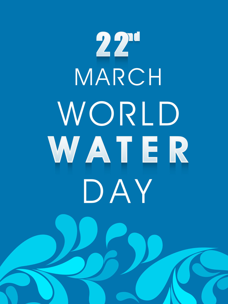 Nature Background With Stylish Text World Water Day And Water Drops.