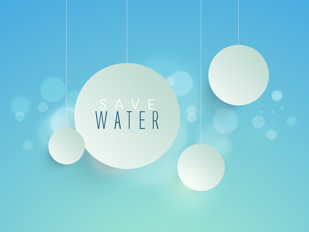 Nature Concept With Hanging Balls And Text Save Water On Shiny Blue Background.