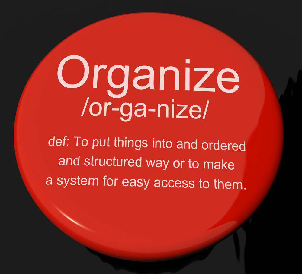 Organize Definition Button Showing Managing Or Arranging Into Structure