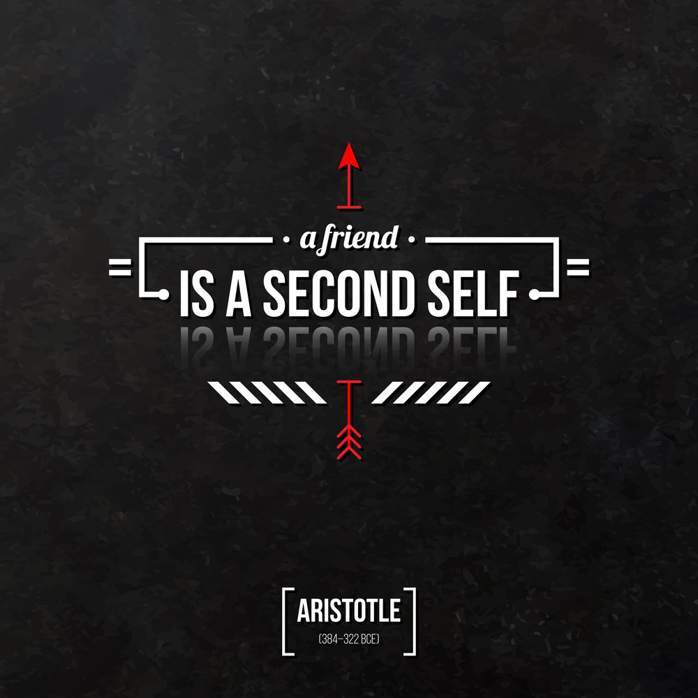 """Quote Typographical Background """"a Friend Is A Second Self"""""""