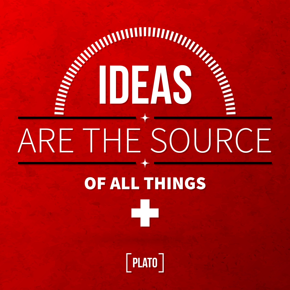 "Quote Typographical Background ""ideas Are The Source Of All Things"""