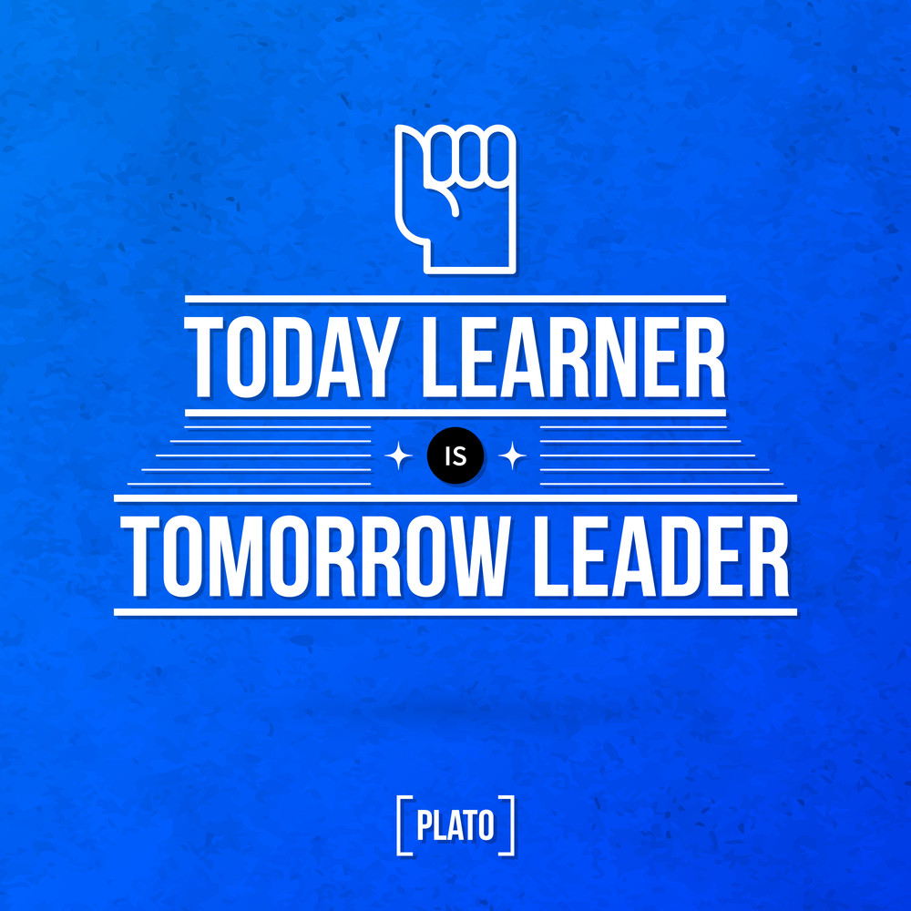 """Quote Typographical Background """"today Learner Is Tomorrow Leader"""""""