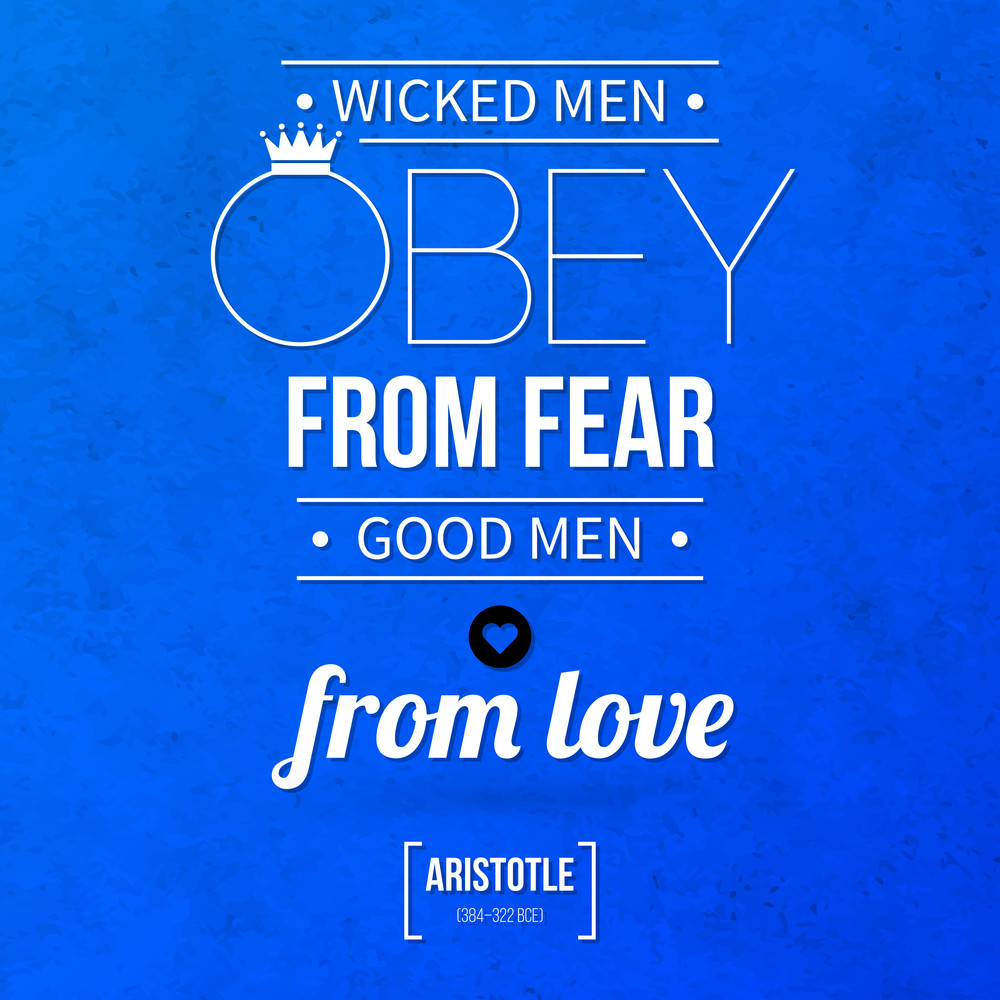 "Quote Typographical Background ""wicked Men Obey From Fear"