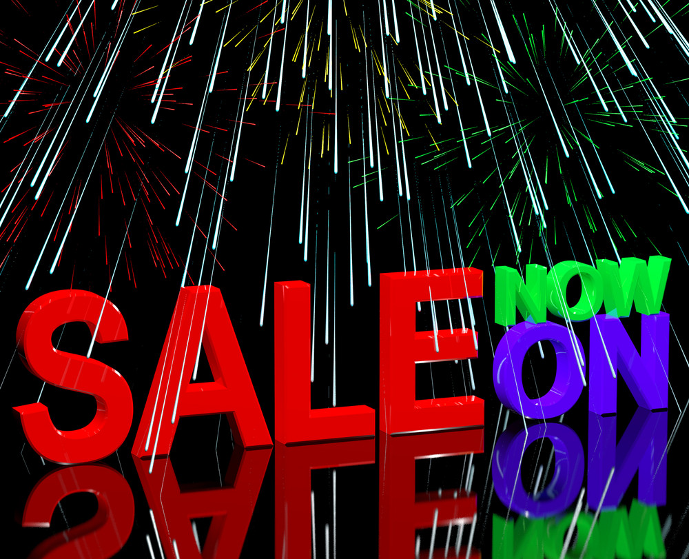 Sale Now On And Fireworks Showing Discounts And Reductions