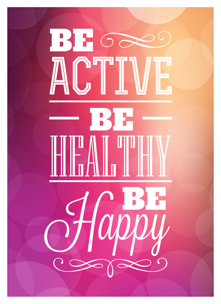 Typografische Poster Design - Be Active gesund Be Happy