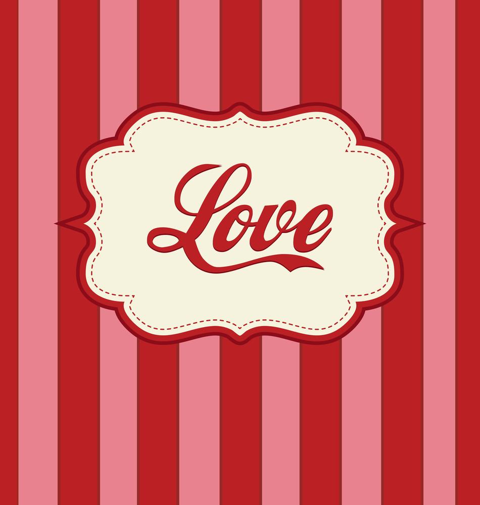 Valentines Design - Retro Love