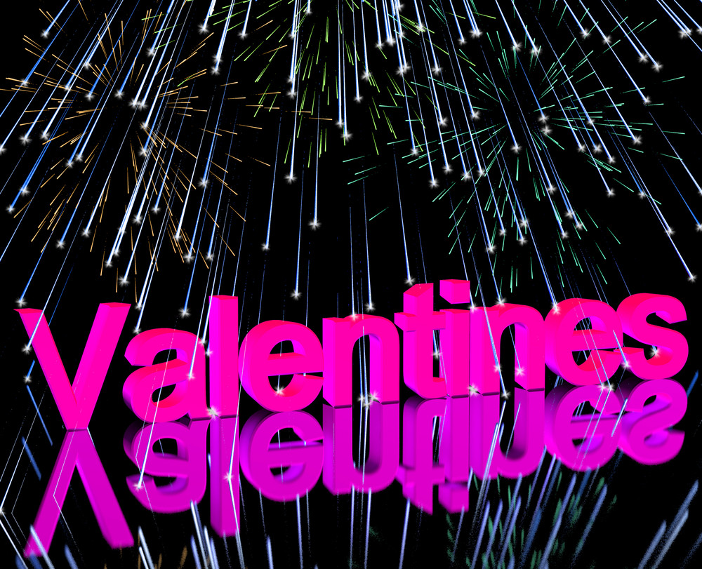 Valentines Word And Fireworks Showing Love Romance And Valentine Celebration