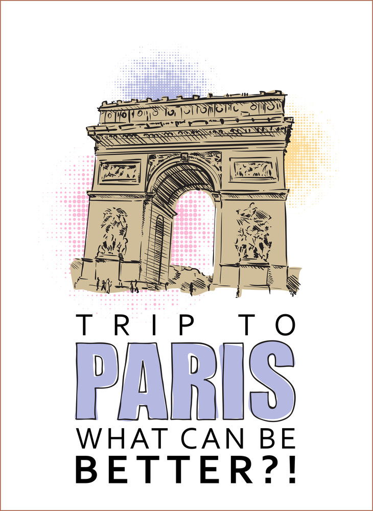 """Vector Illustration With """" Arc De Triomphe"""" And Text."""