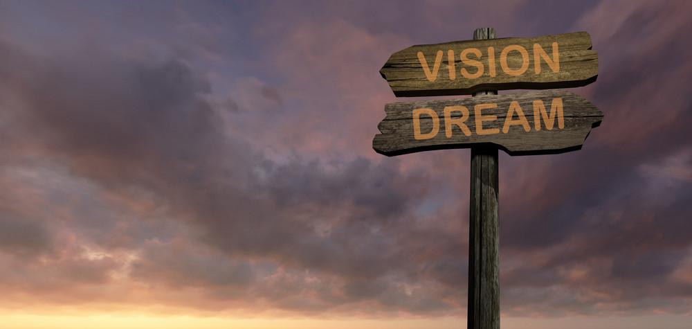 Vision   Dream