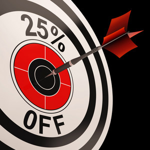 25 Percent Off Shows Discount Promotion Advertisement
