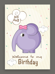 3rd august Welcome to my Birthday invitation card design with cute elephant.
