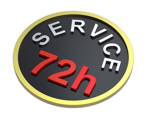 72 Hours Service Sign.