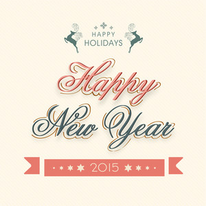 Happy Holidays and Happy New Year 2015 celebrations poster
