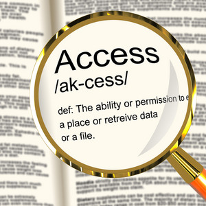 Access Definition Magnifier Showing Permission To Enter A Place