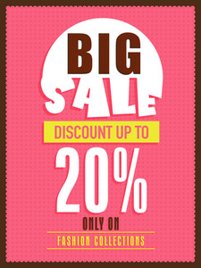 Big sale flyer banner or poster design with discount offer only on fashion collections.