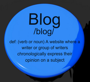 Blog Definition Button Showing Website Blogging Or Blogger