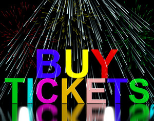 Buy Tickets Words With Fireworks Showing Concert Or Festival Admission Purchases